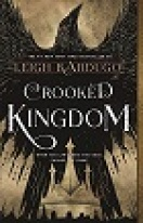 crooked kingdom.jpg