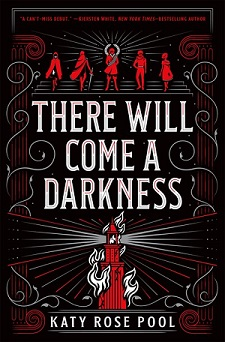 There Will Come A Darkness Katy Rose Pool