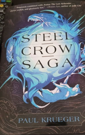 Steel Crow Saga Paul Kreuger