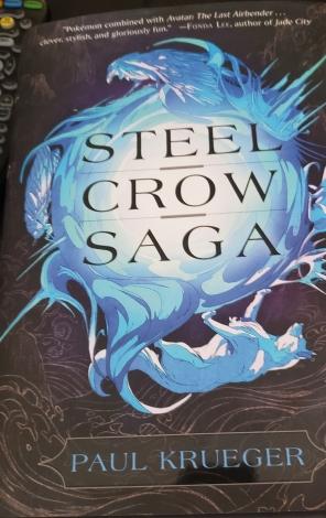 Steel Crow Saga Paul Kreuger